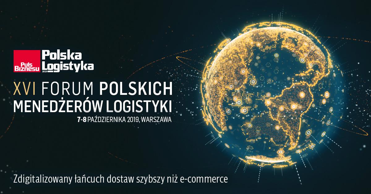 XVI Forum Polskich Menedżerów Logistyki Polska Logistyka