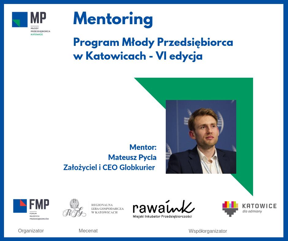 Mentoring Program Młody Przedsiębiorca - Mateusz Pycia
